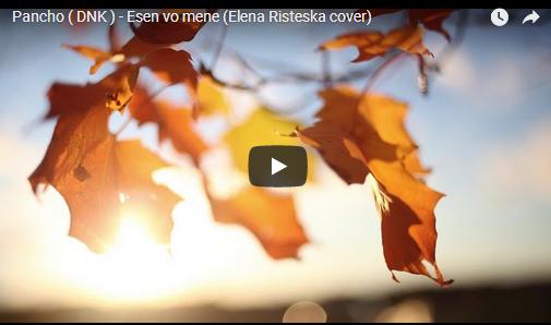 """Панчо (ДНК) ја препеа """"Есен Во Мене"""" од Елена Ристеска"""