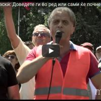 Марјан Ристевски: Доведете ги во ред или сами ќе почнеме да се пресметуваме со извршителите
