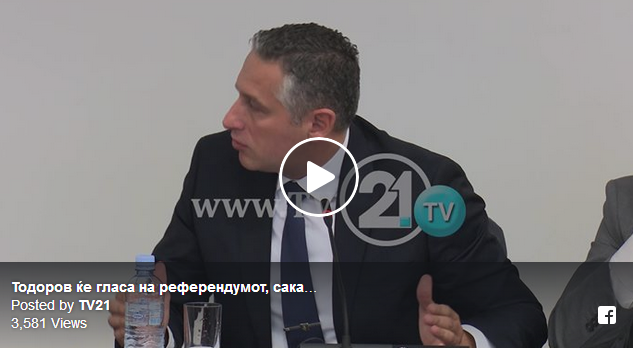 Тодоров ќе гласа на референдумот, сака влез во НАТО и ЕУ, ама е против Договорот од Преспа
