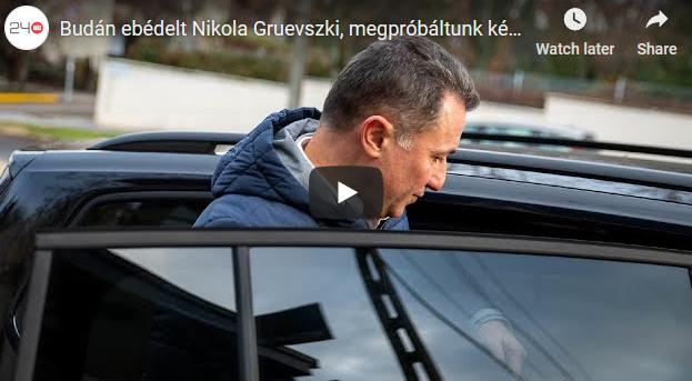 Груевски лоциран во скап унгарски ресторан, бегаше од новинар