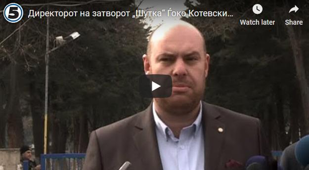 """Директорот на затворот """"Шутка"""" Ѓоко Котевски ќе поднесе оставка"""
