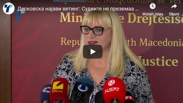Десковска најави ветинг: Судиите не преземаа ништо за криминалот во нивните редови